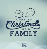 Our First Christmas as a Family Christmas Design Element in Vintage Style on Blue Snowy Background Typography Template for Greeting Cards and Invitations