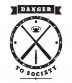 Danger to Society grunge sign vector illustration