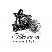 Take me on a road trip inspirational poster Vector hand drawn skeleton rider on motorcycle