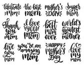 Happy Mother's Day hand lettering set for greeting cards posters Vector calligraphy illustrations collection: I Love You Thank You Mom etc