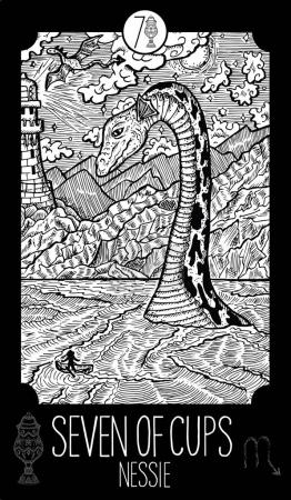 Seven of Cups. Nessie