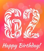 Bright Greeting card Template Celebrating 62 years birthday Decorative Font with swirls and floral elements