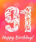 Bright Greeting card Template Celebrating 91 years birthday Decorative Font with swirls and floral elements