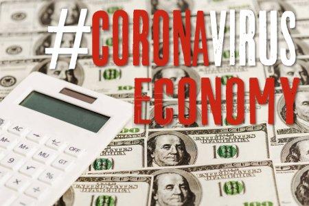Photo pour Calculateur sur les billets de banque en dollars, illustration de l'économie coronavirus - image libre de droit