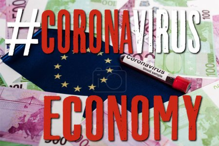 Photo for Euro banknotes, European flag and coronavirus blood sample, coronavirus economy illustration - Royalty Free Image