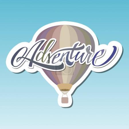 Aventure. Un ballon d'air chaud. Des lettres. Autocollant .