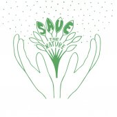 Sprout with leaves in hands with words Save the nature