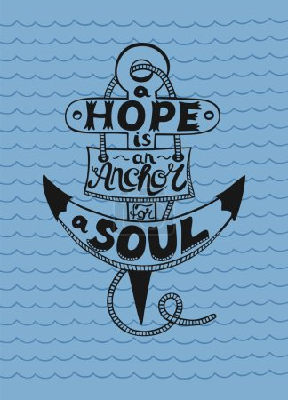 Hand lettering in anchor A Hope is anchor for the soul