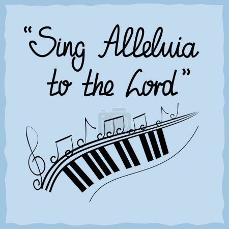 Hand lettering Sing Alleluja to the Lord, done on a blue background