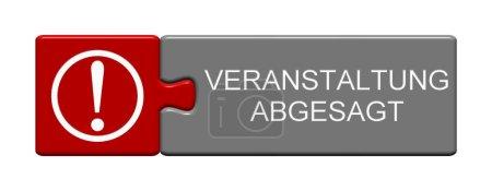 Photo pour Bouton de casse-tête isolé avec symbole Événement annulé en langue allemande - image libre de droit
