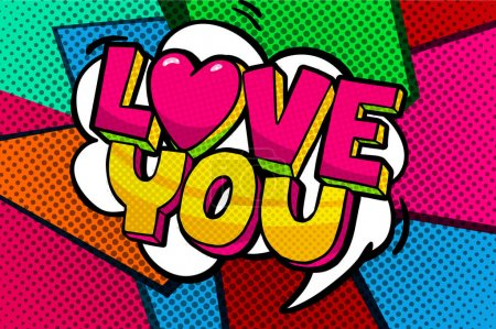 Illustration for Love you word bubble. Message in pop art comic style - Royalty Free Image