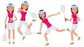 Badminton Female Player Vector Playing In Different Poses Woman Athlete Isolated On White Cartoon Character Illustration