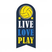 Volleyball badge creative label Live Love Play for players competing in sport game athletes and coaches motto t-shirt badge for fan zone or volunteers vector illustration