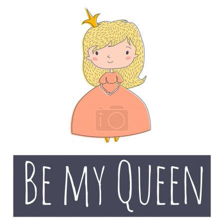 Be My Queen  with  small princess
