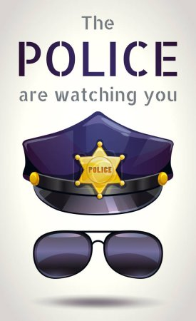 The police are watching you