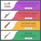 Construction tools web banner templates set Mitre box pad saw air-operated grinder stationery knife Website color menu items Vector headers design concepts