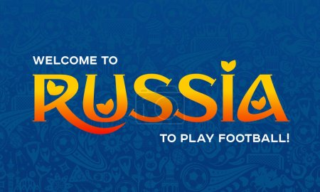 Illustration for Vector illustration russian blue background. Lettering welcome to Russia. Official background of the FIFA World Cup in Russia 2018. World of Russia pattern with modern and traditional elements, - Royalty Free Image