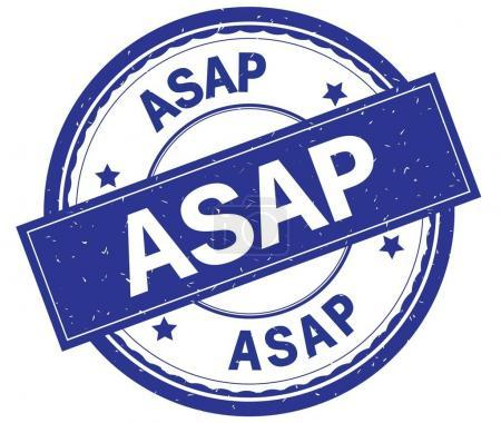 ASAP , written text on blue round rubber stamp.