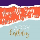 Birthday greeting card with inscription May all your dreams come true vector illustration