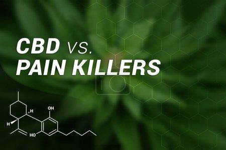 Photo for CBD vs. Pain Killers | CBD Cannabidiol | Medical Marijuana | Cannabis - Royalty Free Image