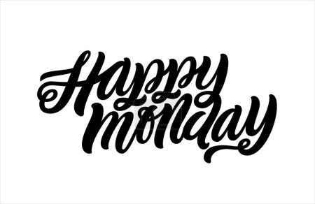 """happy Monday"". Conceptual handwritten phrase"