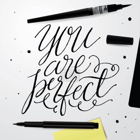 Illustration for You Are Perfect. Positive Quote Handwritten With Script Calligraphy. - Royalty Free Image