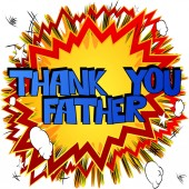 Vector illustrated comic book banner greeting card for Father's day with Thank You Father text
