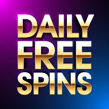 Illustration pour Daily Free Spins bannière, sans dépôt bonus affiche lumineuse, jeux de casino de machine à sous de jeu - image libre de droit