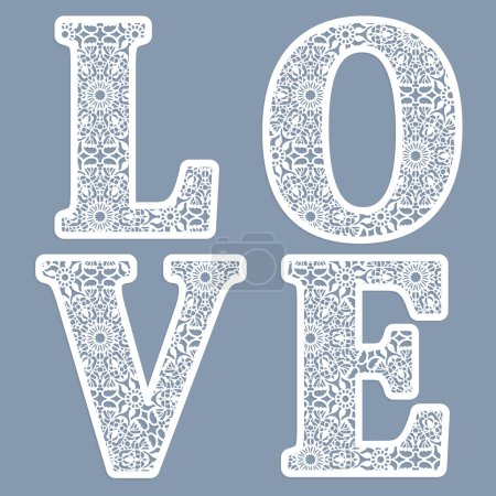 "Templates for cutting out letters of the word ""love.""  May be used for laser cutting. Fancy lace letters."