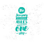 The journey of a thousand miles begins with one step Inspirational quote motivation Typography for poster invitation greeting card or t-shirt Vector lettering design Text background