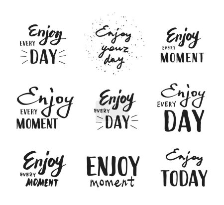 Enjoy every moment. Vector illustration on white background