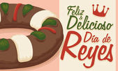 Delicious King's Cake and Greeting Message in Spanish for Epiphany Vector Illustration