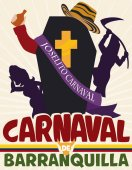 Poster with Joselito's Burial Scene that ends the fun and magic in Barranquilla's Carnival (written in Spanish) celebration with traditional turned hat coffin drunk deceased death and happy pregnant widow