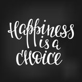 Happiness is a choice quote lettering.