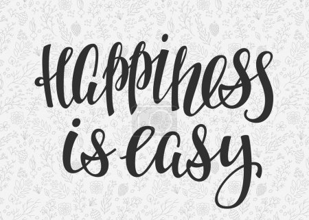 Happiness is easy quote lettering