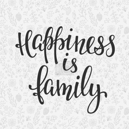 Illustration for Happiness is family quote lettering. Calligraphy inspiration graphic design typography element. Hand written postcard. Cute simple vector sign. - Royalty Free Image