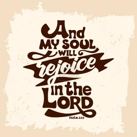Bible lettering. Christian art. And my soul will rejoice in the Lord