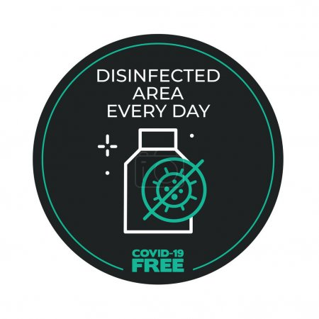 Round sticker for Disinfected areaevery day. Covid-19 free zone. Signs for shops, stores, hairdressers, establishments, bars, restaurants ...