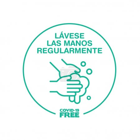 Round sticker for Wash your hands regularly writting in spanish. Covid-19 free zone. Signs for shops, stores, hairdressers, establishments, bars, restaurants ...