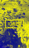 Fearless, brave concept