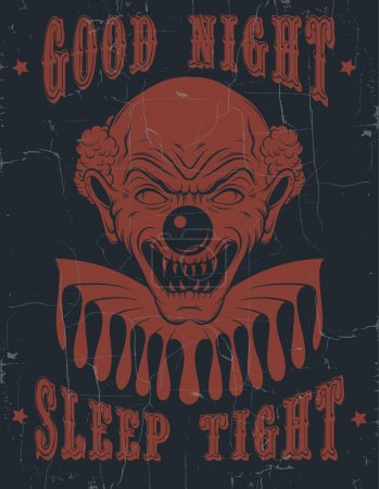 """Illustration for Vector quote typographical background """" Good night sleep tight"""" with hand drawn  illustration of angry clown. Portrait of ugly clown.  Template for card, poster, banner, print for t-shirt. - Royalty Free Image"""