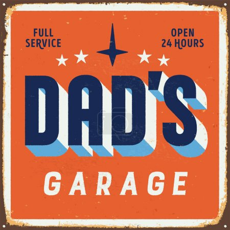 Illustration for Vintage metal sign - Dad's Garage - Vector EPS10. Grunge and rusty effects can be easily removed for a cleaner look. - Royalty Free Image