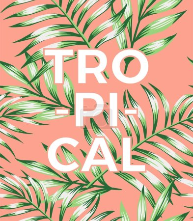 Illustration for Trendy slogan tropical on a pink background with exotic leaves hand-drawn vector wallpaper - Royalty Free Image
