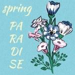 Постер, плакат: Slogan spring paradise bouquet of wild flowers blue background