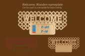 Welcome. Wooden nameplate. Can be used as a template for laser cutting