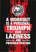 A Workout Is A Personal Triumph Over Laziness And Procrastination Raw Workout and Fitness Gym Motivation Quote Creative Vector Typography Grunge Banner Concept