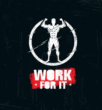 Work For It. Rough Workout