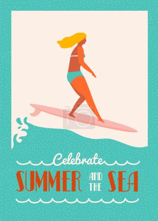 Summer text quote poster with surfer girl on a longboard rides a wave. Beach lifestyle poster in retro style.