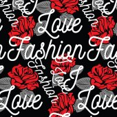 Pattern of roses with inscription I love fashion surface design Vector illustration