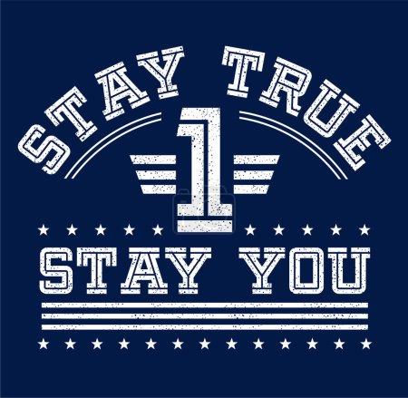 slogan Stay True Stay You